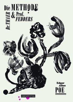 Die Methode Dr. Thaer und Prof. Fedders - Poe, Edgar Allan