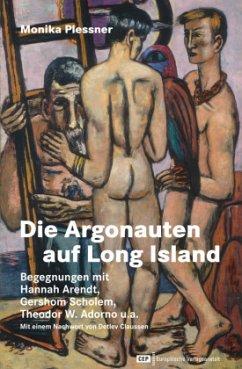 Die Argonauten auf Long Island - Plessner, Monika