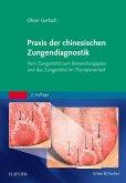 Praxis der chinesischen Zungendiagnostik