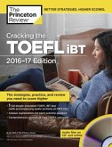 Cracking the TOEFL iBT, 2016-2017 Edition with Audio-CD