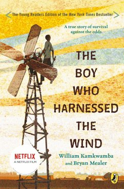The Boy Who Harnessed the Wind : Young Readers Edition - Kamkwamba, William; Mealer, Bryan
