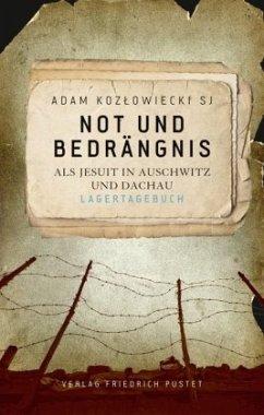 Not und Bedrängnis - Kozlowiecki, Adam