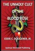The Unholy Cult of the Blood Rose