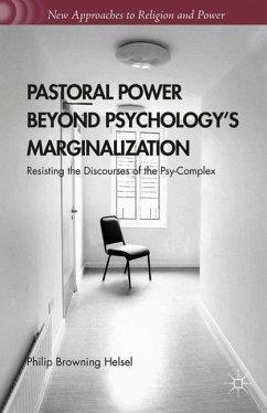 Pastoral Power Beyond Psychology's Marginalization - Helsel, Philip Browning