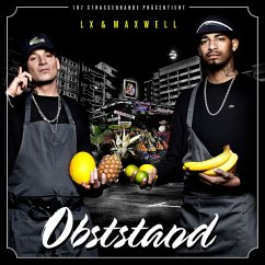 Obststand - Lx & Maxwell