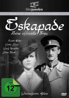 Eskapade - Seine offizielle Frau