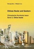 Chinas Heute und Gestern, Bd. 1 China heute