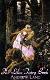 The Lilac Fairy Book, Edited by Andrew Lang, Fiction, Fairy Tales, Folk Tales, Legends & Mythology
