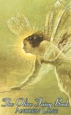 The Olive Fairy Book, Edited by Andrew Lang, Fiction, Fairy Tales, Folk Tales, Legends & Mythology