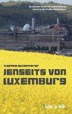 Jenseits von Luxemburg