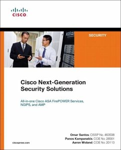 Cisco Next-Generation Security Solutions: All-In-One Cisco ASA FirePOWER Services, NGIPs, and AMP - Santos, Omar; Kampanakis, Panos; Woland, Aaron