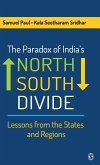 The Paradox of India's North-South Divide