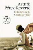 El Tango de la Guardia Vieja (What We Become: A Novel)