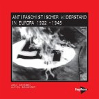 Antifaschistischer Widerstand in Europa 1922-1945
