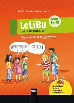 LeLiBu (Klasse 1 und 2) - DAS LERNLIEDERBUCH. Ermäßigtes Paketangebot - Drescher, Meike; Lohrer, Heiderose