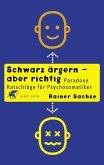 Schwarz ärgern - aber richtig (eBook, ePUB)