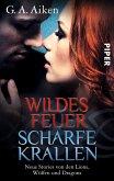 Wildes Feuer, scharfe Krallen (eBook, ePUB)
