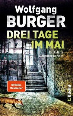 Drei Tage im Mai / Kripochef Alexander Gerlach Bd.12 (eBook, ePUB) - Burger, Wolfgang