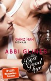 The Best Goodbye - Ganz nah / Rosemary Beach Bd.13 (eBook, ePUB)