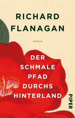 Der schmale Pfad durchs Hinterland (eBook, ePUB) - Flanagan, Richard