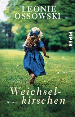 Weichselkirschen (eBook, ePUB) - Ossowski, Leonie