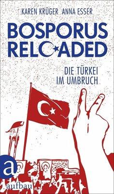 Bosporus reloaded (eBook, ePUB) - Krüger, Karen; Esser, Anna
