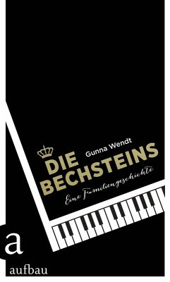 Die Bechsteins (eBook, ePUB) - Wendt, Gunna