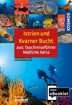 Tauchreiseführer Istrien und Kvarner Bucht (eBo...