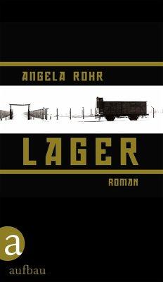 Lager (eBook, ePUB) - Rohr, Angela