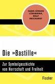 Die »Bastille« (eBook, ePUB)