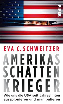 Amerikas Schattenkrieger (eBook, ePUB) - Schweitzer, Eva C.