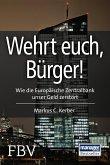 Wehrt Euch, Bürger! (eBook, ePUB)