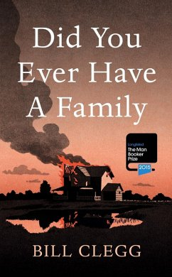Did You Ever Have a Family (eBook, ePUB) - Clegg, Bill