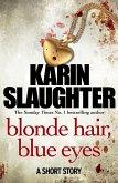 Blonde Hair, Blue Eyes (eBook, ePUB)