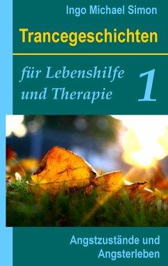 Trancegeschichten für Lebenshilfe und Therapie. Band 1 (eBook, ePUB)