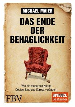 Das Ende der Behaglichkeit (eBook, PDF) - Maier, Michael