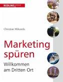 Marketing spüren (eBook, PDF)