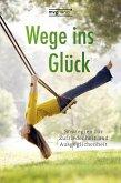 Wege ins Glück (eBook, ePUB)