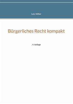 Bürgerliches Recht kompakt (eBook, ePUB)
