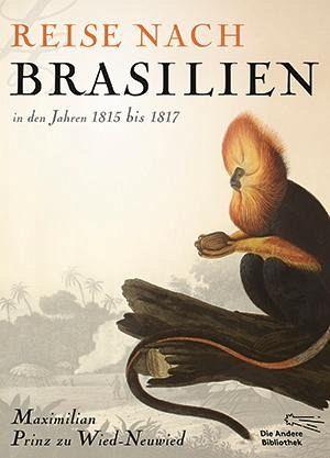 reise nach brasilien in den jahren 1815 bis 1817 von. Black Bedroom Furniture Sets. Home Design Ideas