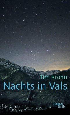 Nachts in Vals - Krohn, Tim