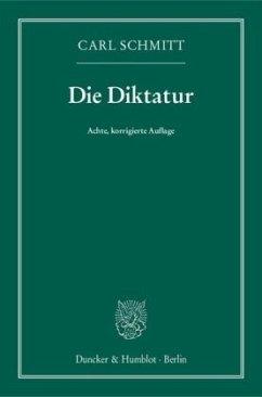 Die Diktatur - Schmitt, Carl