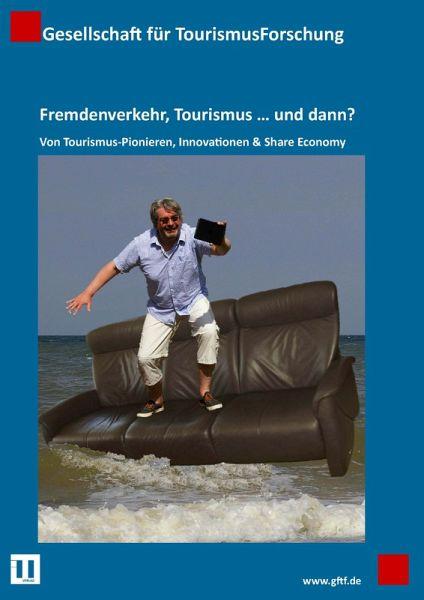 Fremdenverkehr, Tourismus … und dann? (eBook, PDF) - Linne, Martin