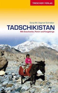 Reiseführer Tadschikistan - Bill, Sonja; Schreiber, Dagmar