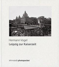 Leipzig zur Kaiserzeit