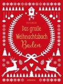 Das große Baden Weihnachtsbuch