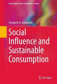 Social Influence and Sustainable Consumption - Goldsmith, Elizabeth B.