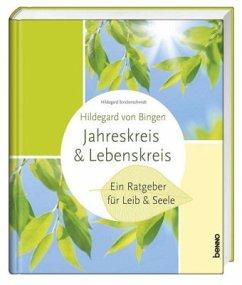 Hildegard von Bingen - Lebenskreis & Jahreskreis
