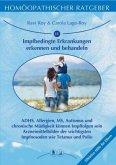 Homöopathische Ratgeber / Impfbedingte Erkrankungen erkennen und behandeln
