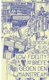 Low Fidelity (Mängelexemplar)